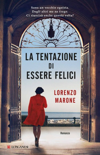 libro_141124210352_la-tentazione-di-essere-felici-lorenzo-marone-longanesi-it